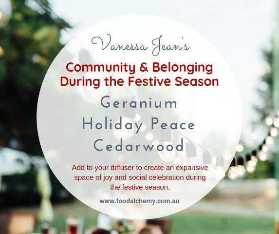 Community & Belonging During the Festive Season essential oil reference: Geranium, Holiday Peace, Cedarwood