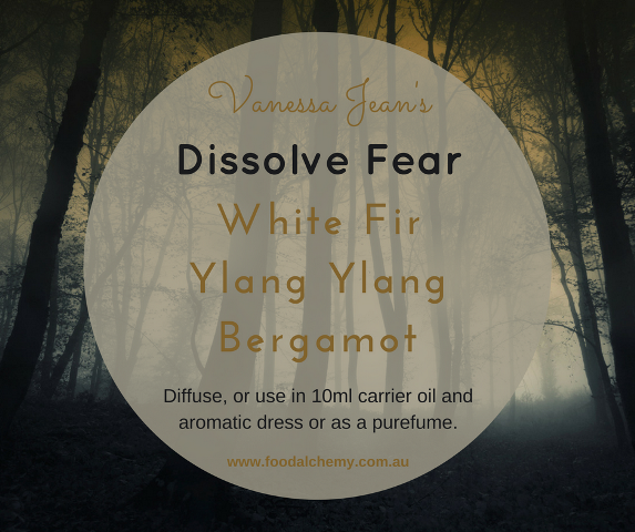 Dissolve Fear essential oil reference: White Fir, Ylang Ylang, Bergamot